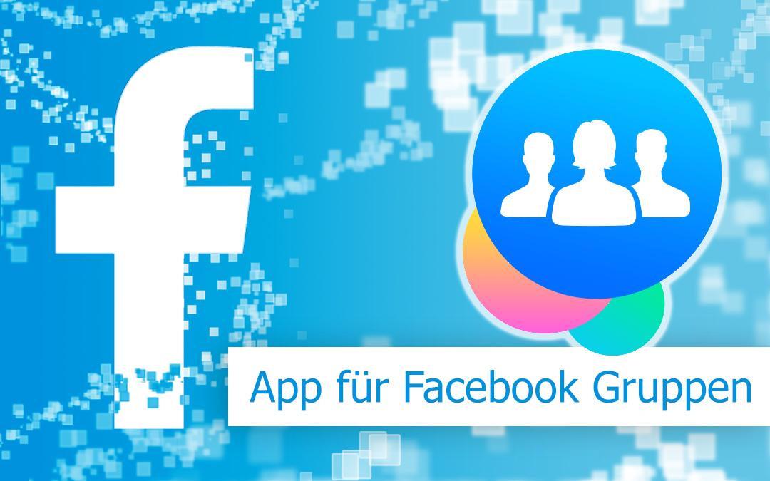 Eine App für Facebook Gruppen
